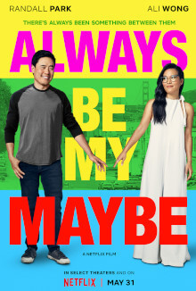 Always Be My Maybe netflix movies