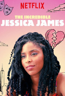Incredible Jessica James movies for romantics