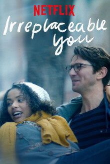 Irreplaceable you best romantic movies