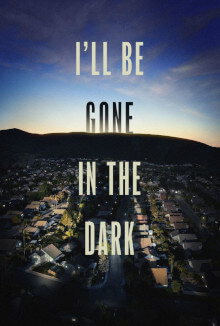 I'll Be Gone in the Dark hbo best tv shows