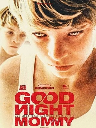Good Night Mommy - Scariest Movies